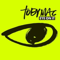 Palace of Rock: tobyMac - Eye on it